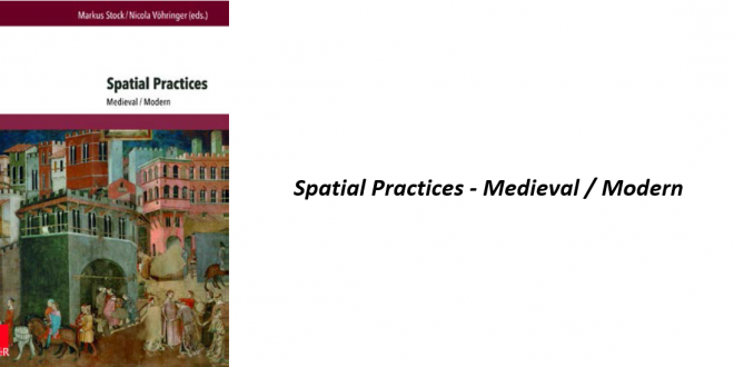 Just published: <em>Spatial Practices</em>, inspired by Department's Toronto German Studies Symposium