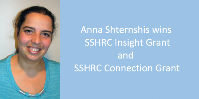 Anna Shternshis wins two SSHRCs in one day