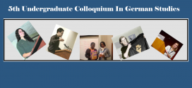 Call for Papers: 5th Undergraduate Colloquium in German Studies