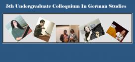 Call for Papers: 5th Undergraduate Colloquium in German Studies