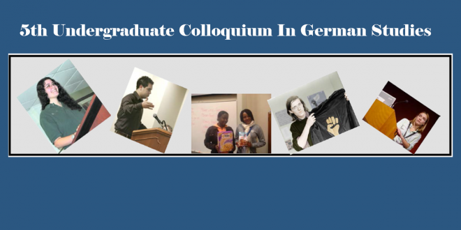 5th Undergraduate Colloquium in German Studies, Sept. 24