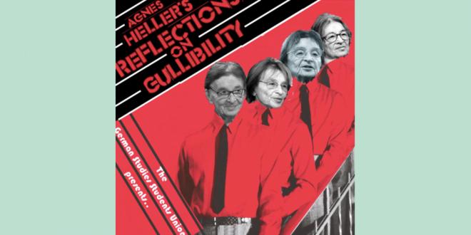 GSSU Lecture, Nov 29: Rita László: Ágnes Heller's Reflections on Gullibility