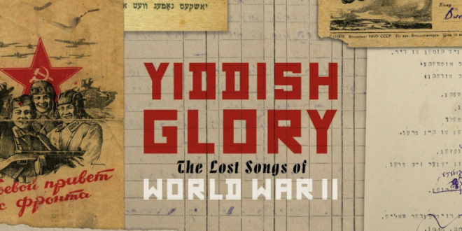 "Anna Shternshis' ""Yiddish Glory"" recording of lost Yiddish songs receives wide international news coverage"