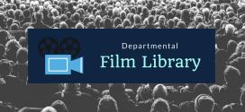 Departmental Film Library