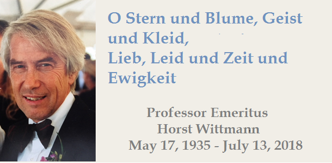 Professor Emeritus Horst Wittmann: May 17, 1935 – July 13, 2018
