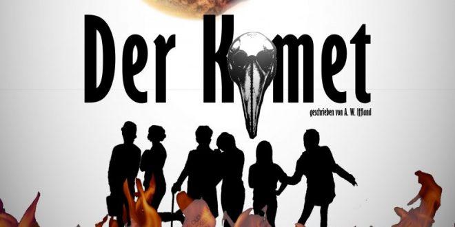 Der Komet. A play by August Wilhelm Iffland. March 25/26/27