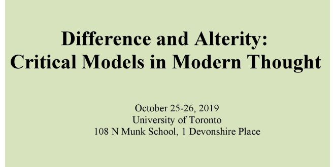"""Conference """"Difference and Alterity: Critical Models in Modern Thought"""" Oct. 25-26"""