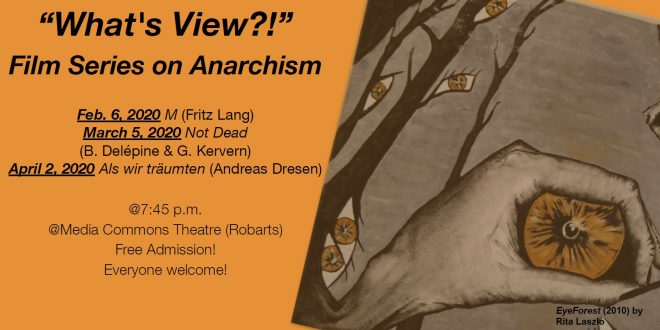 What's View?! Film Series on Anarchism