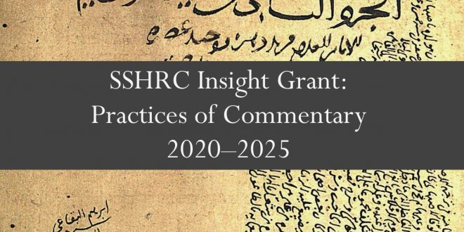 Award Announcement: SSHRC Insight Grant: Practices of Commentary (2020–2025)