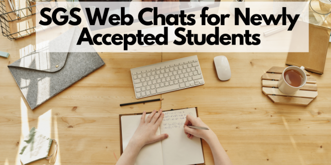 SGS Web Chats for Newly Accepted Students